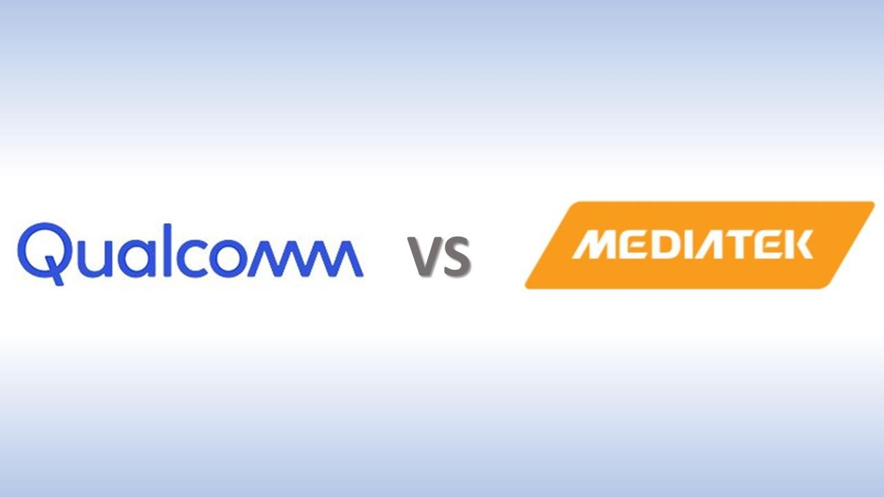 Qualcomm vs Mediatek